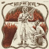 Текст музыки – перевод на русский язык Looking for Love in the Wrong Places музыканта Help Me Devil